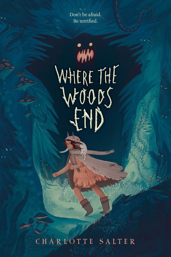 Where the Woods End: Charlotte Salter: 9780735229235: Amazon.com: Books
