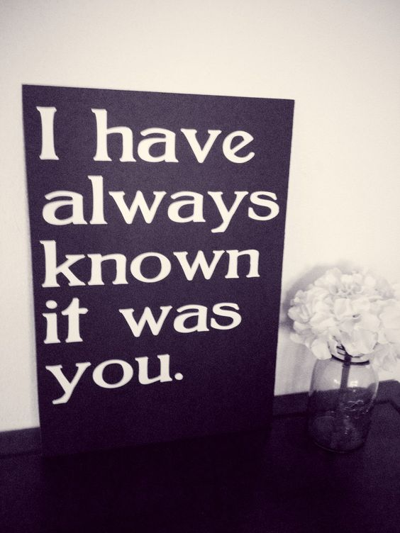 I Have Always Known It Was You  Wedding Photo by IDoSignDesigns, $28.00