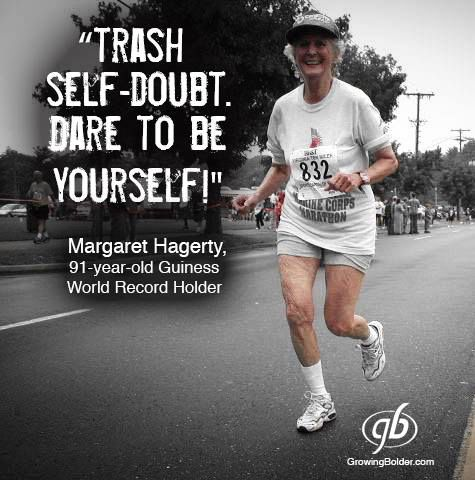 Trash self-doubt. Dare to be yourself!