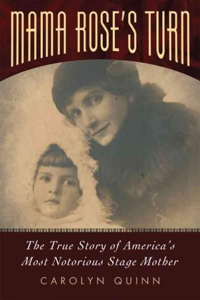 Mama 's Turn: The True Story of America's Most Notorious Stage Mother
