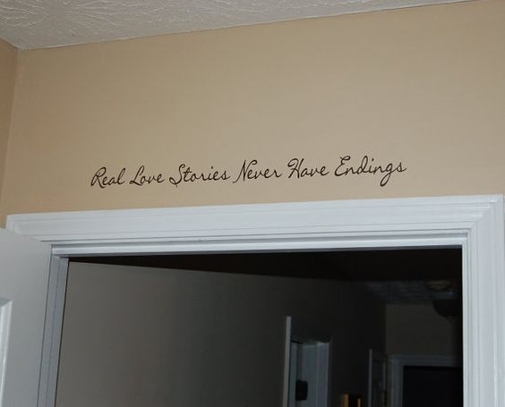 Real Love Stories Never Have Endings Vinyl Decal by decalmonograms, $10.00