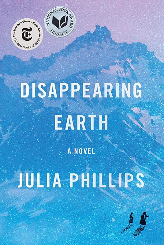 Epub Disappearing Earth A Novel By Julia Phillips In 2020 Novels Good Books Thriller Books Psychological