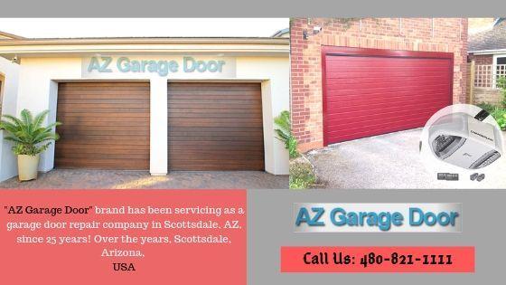 Az Garage Door Brand Has Been Servicing As A Garage Door Repair Company In Phoenix Mesa Scottsdale Az Since 25 Garage Doors Garage Door Repair Door Repair