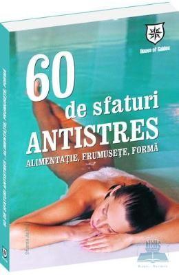 60 De Sfaturi Antistres