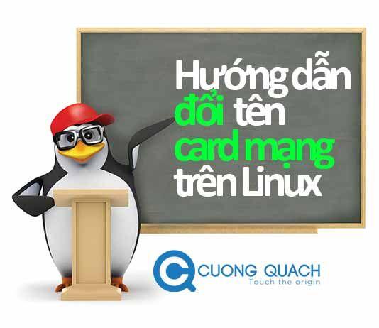 Hướng Dẫn đổi Ten Card Mạng Tren Linux Network Interface Linux