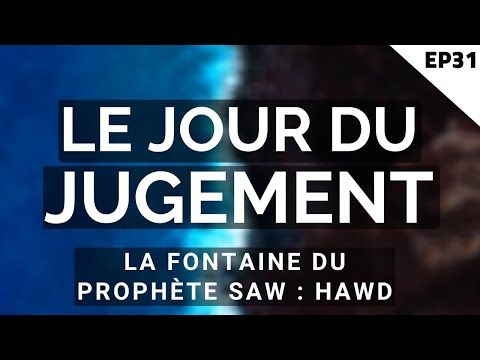 Le Jour Du Jugement Islam La Fontaine Du Prophete Saw Hawd Episode 31 Youtube