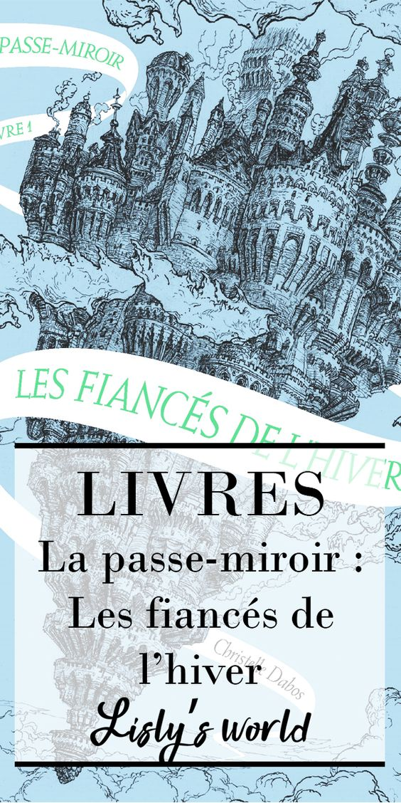 La Passe miroir tome 1 : les foiancés de l'hiver
