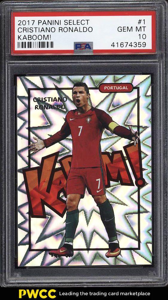 2017 Panini Select Kaboom Soccer Cristiano Ronaldo 1 Psa 10 Gem Mint Pwcc Fodbold