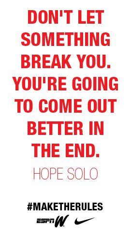 Nothing breaks you. #maketherules