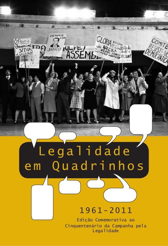 Legalidade em quadrinhos by Governo do Estado do Rio Grande do Sul via slideshare