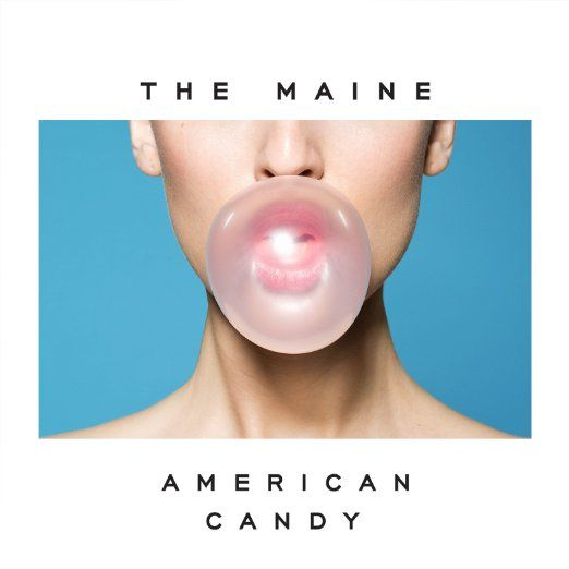 Maine - American Candy