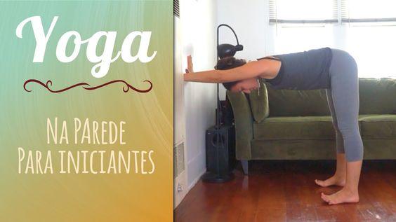 Yoga na Parede para Iniciantes