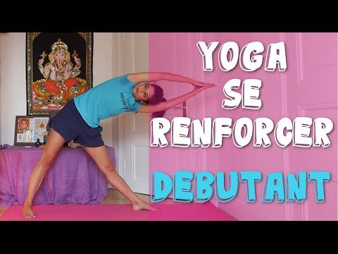 cours de yoga d butant pour le renforcement musculaire youtube vid os de yoga pour d butants. Black Bedroom Furniture Sets. Home Design Ideas