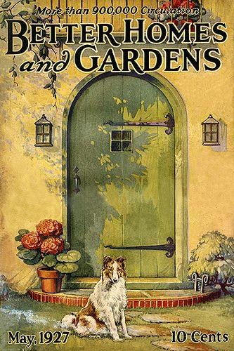 Better Homes Garden 1927 | ~Magazine Covers~ Vintage. | Pinterest