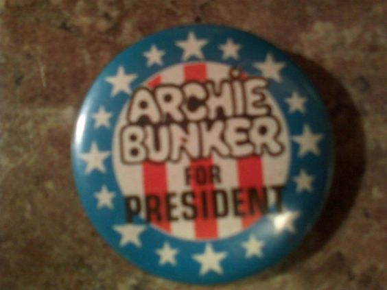 1970s All in the Family Archie Bunker for president pinback