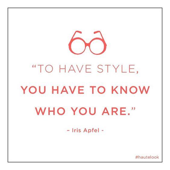 Aby mieć styl, trzeba wiedzieć, kim jesteś