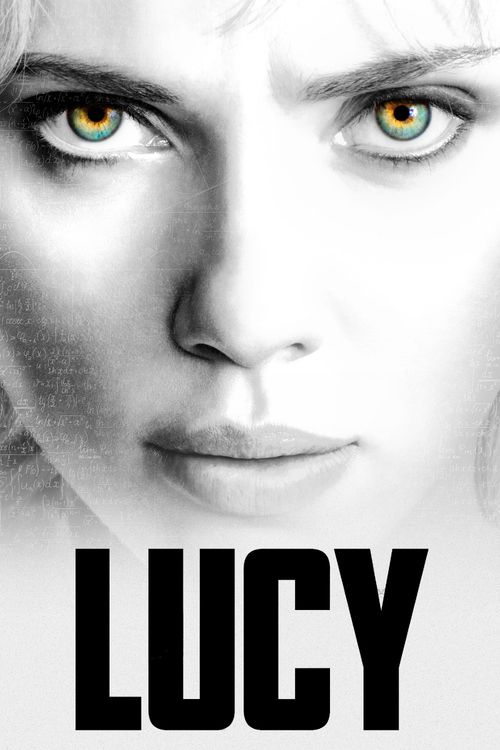 Lucy - movie poster. I keep hearing great things about this movie. I will have to see for myself.