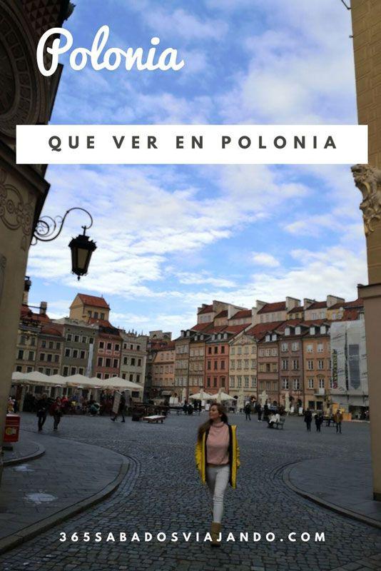 7 Lugares Que Ver En Polonia Ruta 6 Días Y Tips 365 Sábados Viajando Varsovia Polonia Viajar A Polonia