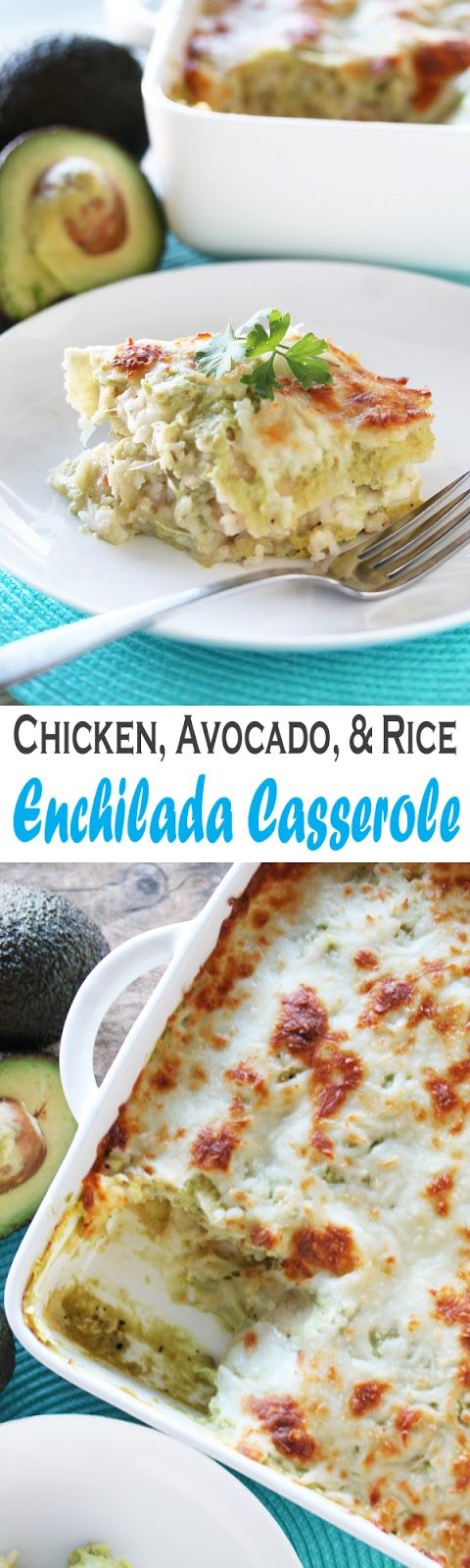 chicken avocado rice enchilada casserole | Creamy avocado ...
