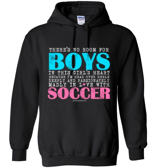 Golly Girls: No Room For Boys Soccer Gildan Heavy Blend Hoodie (Youth & Adult Sizes)