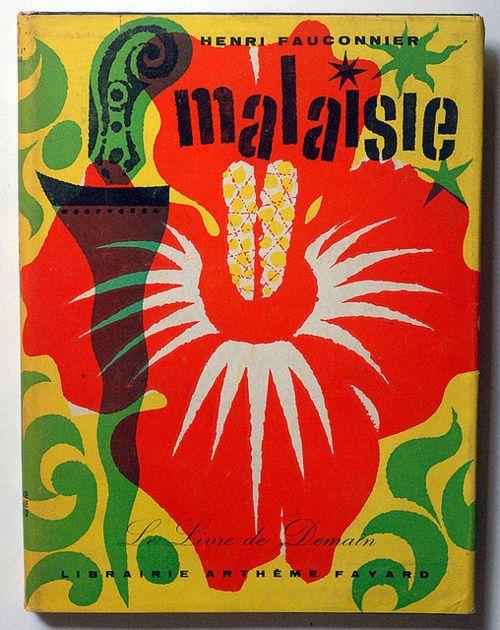 Henri Fauconnier: Malaisie by alexisorloff  Cover by Jacques Nathan, 1955