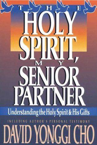 Pdf Download Holy Spirit My Senior Partner Understanding The Holy Spirit And Hi Inspirational Quotes God Christian Books Worth Reading Transformative Books