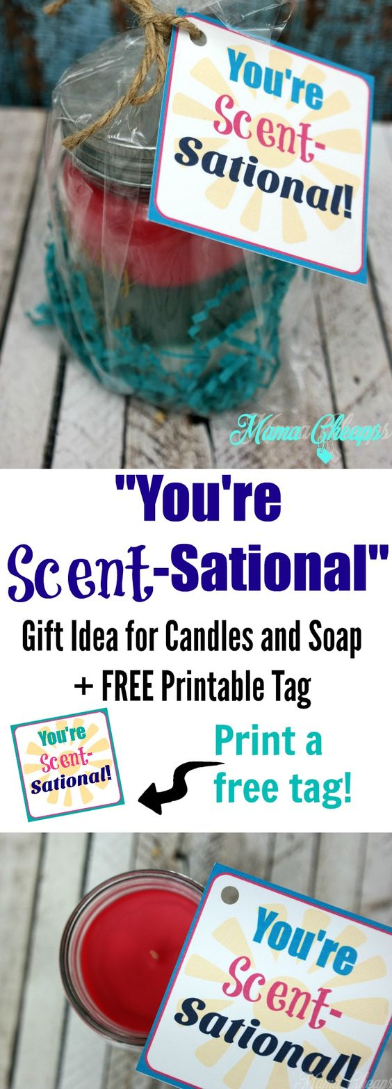 You're Scent-Sational Gift Idea + FREE Printable Tag (perfect for candles, soap, lotion, etc) http://bit.ly/2hvSNW6