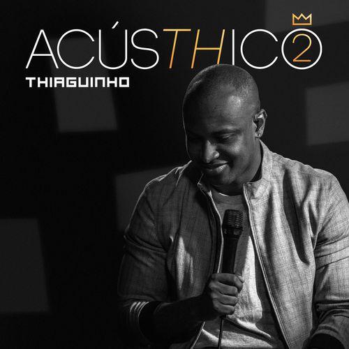 Xeu Falar Acusthico Thiaguinho 2018 Download Gratis