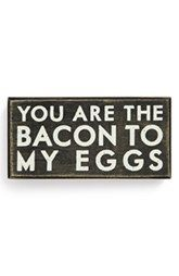 Primitives by Kathy 'Bacon to My Eggs' Box Sign