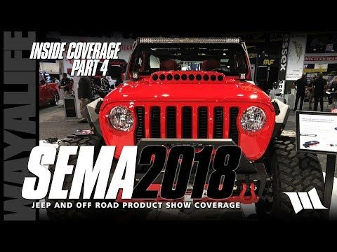 Sema 2018 Jeep Jl Wrangler Show Coverage Part 4 Venomrex