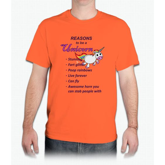 Reasons To Be A Unicorn - Mens T-Shirt