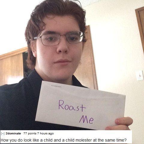Roast me, Roasts and Album on Pinterest Funny Memes Reddit