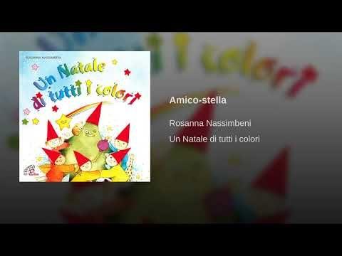 Amico Stella Canzone Di Natale.Amico Stella Youtube Canzoni Di Compleanno Idee Di Natale Natale
