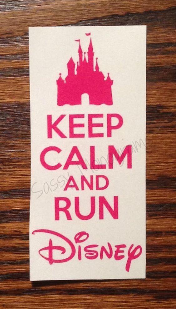 Keep Calm And Run Disney Personalized by SassyMonogramAndMore, $3.00