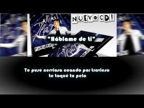 Damian Cordoba Hablame De Ti Letra Youtube Hablame Letras Cordoba