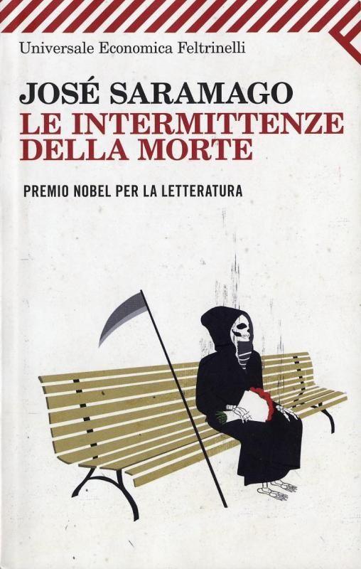 Le intermittenze della morte. di José Saramago