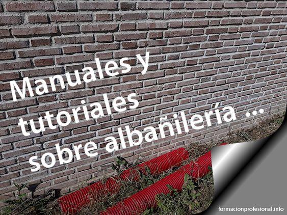 Manuales y tutoriales sobre albañilería
