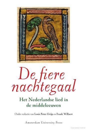 OAPEN Library - De fiere nachtegaal : Het Nederlandse lied in de middeleeuwen