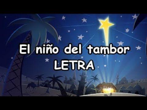 Niño Del Tambor Letra Camino Que Lleva A Belén Tamborilero Coro Infantil Villancico Navidad Youtube Villancico Canciones Para Mamá Villancicos Letra