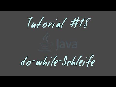 Tutorial #18 - do-while-Schleife - JAVA Anfänger