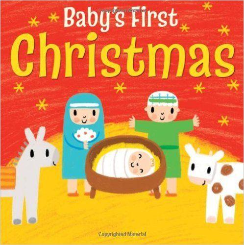 Baby's First Christmas: Christina Goodings, Stephen Barker: 9780745962566: Amazon.com: Books
