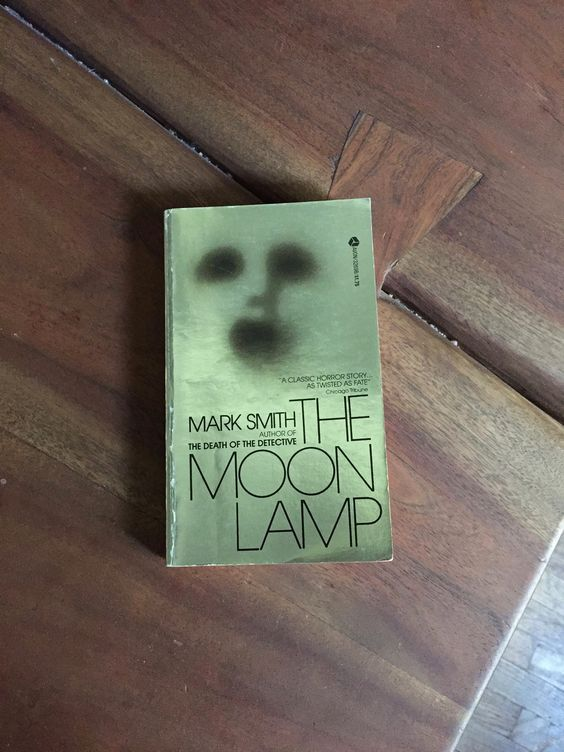 Vintage Paperback The Moon Lamp Mark Smith First Edition 1976 Avon Horror Used Paperbacks Paperback Readers Hard To Find Horror Mark Smith Flowers In The Attic Petal On The Wind