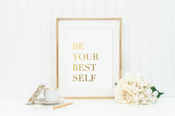 Be Your Best Self Gold Foil Print - Gold Office Wall Decor - Gold Wall Print - Motivational Wall Print - Inspirational Wall Print - Foiled by craftmeigold on Etsy https://www.etsy.com/listing/272223486/be-your-best-self-gold-foil-print-gold