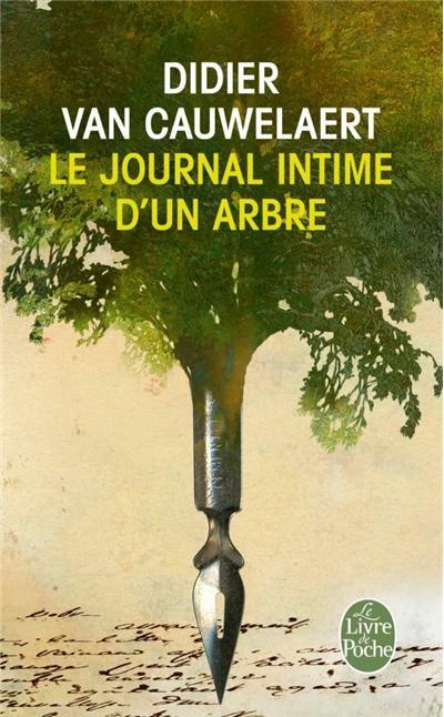 Le Journal Intime d'un Arbre - Didier Van Cauwelaert
