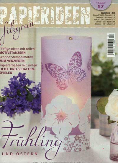 Der Frühling wandert vom Garten ins Haus. Gefunden in: Fensterbilder filigran Nr. 17/2014