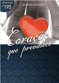 Coração Que Prevalece (Marcio valadão ) - LIVROS ONLINE