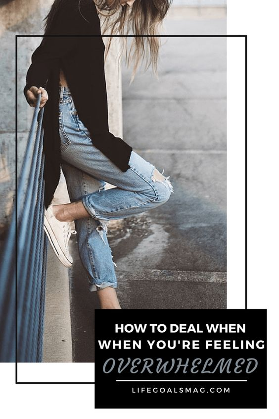 How to deal when you feel overwhelmed via The Blissful Mind + Life Goals Mag