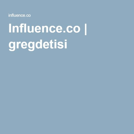 Influence.co | gregdetisi