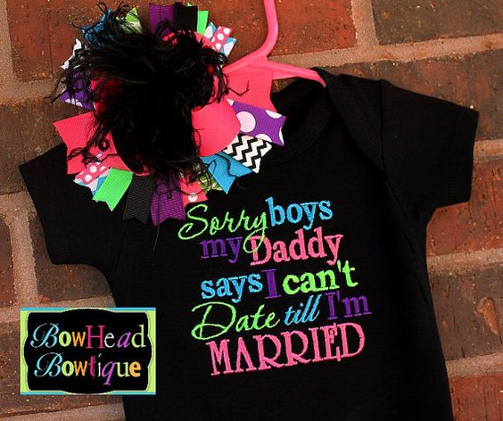 Sorry boys my Daddy says I cant date till Im Married- Black Embroidered Shirt or Onesie and Matching XL Hair Bow with Ostrich Puff Set via Etsy