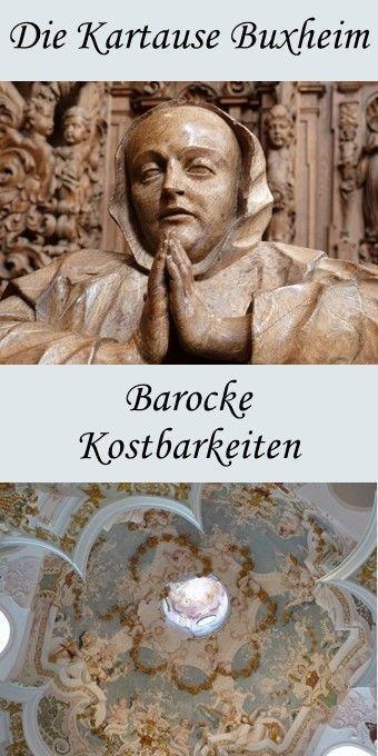 Barocke Kostbarkeiten In Der Kartause Buxheim Reisen Deutschland Ausflug Reise Inspiration